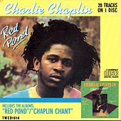 Play & Download Red Pond & Chaplin Chant by Charlie Chaplin | Napster