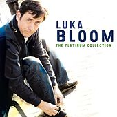 Play & Download The Platinum Collection by Luka Bloom | Napster