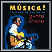 Play & Download Música! by Baden Powell | Napster