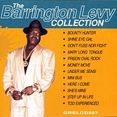 Play & Download The Barrington Levy Collection by Barrington Levy | Napster