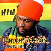 Hail The King by Fantan Mojah
