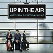 Up In The Air [Music From The Motion Picture] von Various Artists