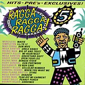 Play & Download Ragga Ragga Ragga 5 by Various Artists | Napster