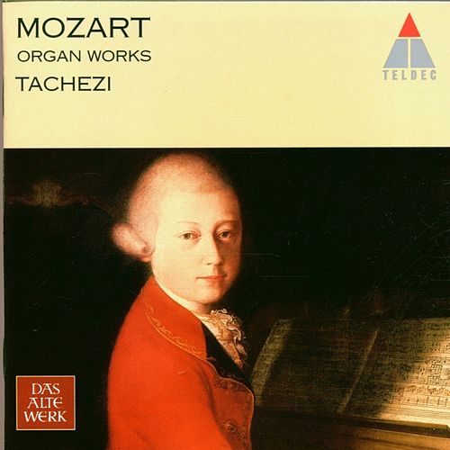 Mozart : Organ Works von Herbert Tachezi