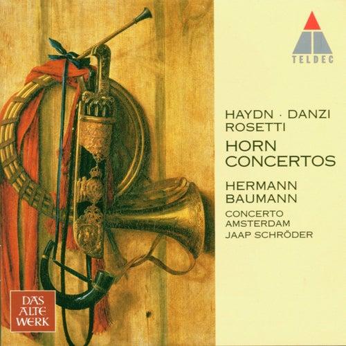 Play & Download Haydn, Danzi, Rosetti : Horn Concertos by Hermann Baumann | Napster