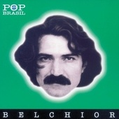 Play & Download Pop Brasil by Belchior | Napster