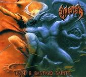 Hate / Bastard Saints von Sinister