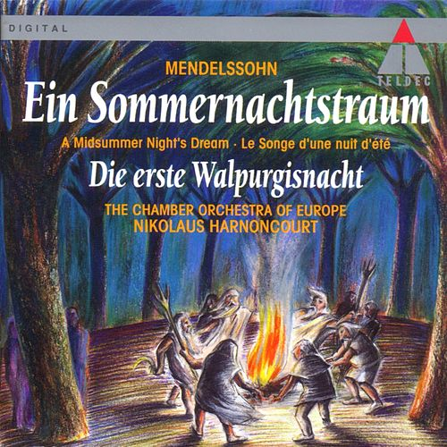 Play & Download Mendelssohn : A Midsummer Night's Dream & The First Walpurgis Night by Nikolaus Harnoncourt | Napster