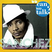 Play & Download Can We Talk by Sanchez | Napster