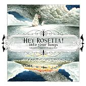 Into Your Lungs by Hey Rosetta!