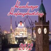 Hamburger Hafengeburtstag 2012 by Various Artists