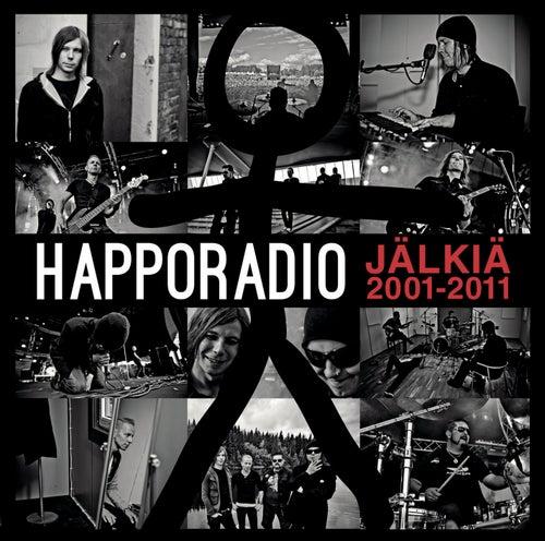 Jälkiä 2001-2011 by Happoradio