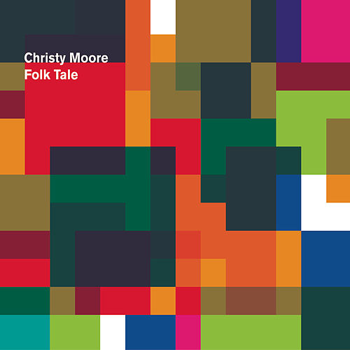 Play & Download Folk Tale by Christy Moore | Napster