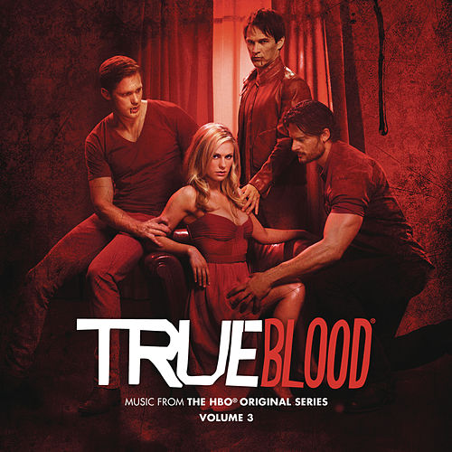 True Blood: Music From The HBO® Original Series Volume 3 von Various Artists