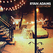 Lucky Now von Ryan Adams