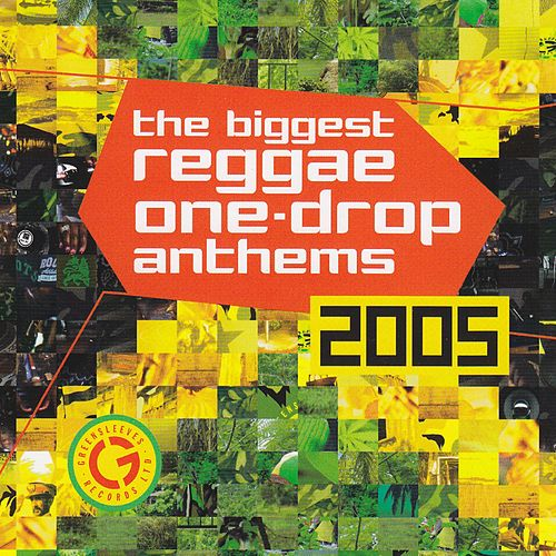 Biggest Ragga One Drop Anthems 2005 von Various Artists