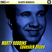 Play & Download Lovesick Blues by Marty Robbins | Napster