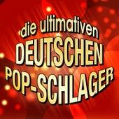 Die ultimativen deutschen Pop-Schlager by Various Artists