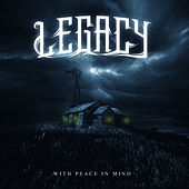 Play & Download With Peace In Mind by Legacy | Napster