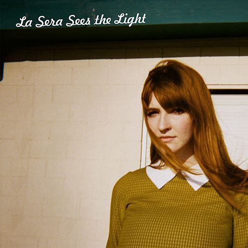 Play & Download Sees The Light by La Sera | Napster