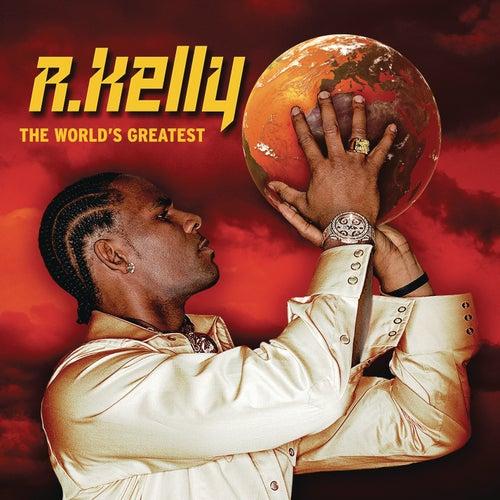 The World's Greatest von R. Kelly