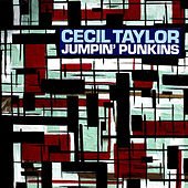 Jumpin' Punkins by Cecil Taylor