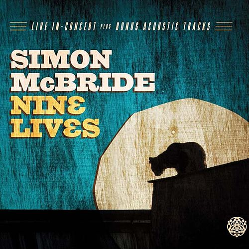 Play & Download Nine Lives by Simon McBride | Napster