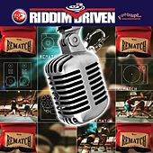 Riddim Driven: Rematch by Various Artists