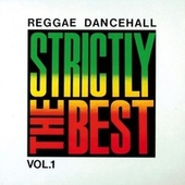 Play & Download Strictly The Best Vol. 1 by Various Artists | Napster