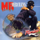 Play & Download Mr. Merciless by Merciless | Napster
