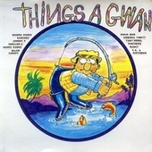 Play & Download Things A Gwan by Various Artists | Napster
