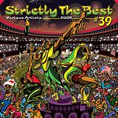 Play & Download Strictly The Best Vol. 39 by Various Artists | Napster