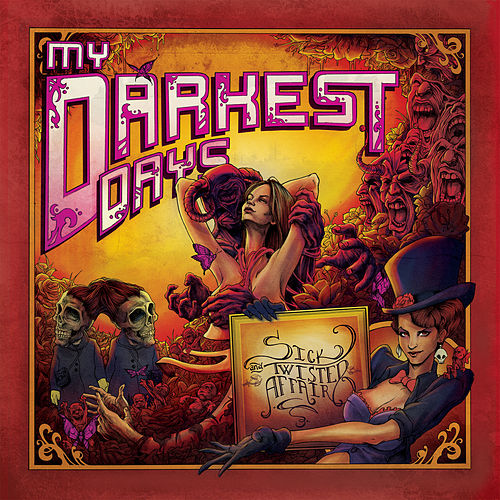 Sick And Twisted Affair by My Darkest Days