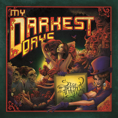 Play & Download Sick And Twisted Affair by My Darkest Days | Napster