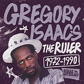 Play & Download Reggae Anthology: Gregory Isaacs - The Ruler [1972-1990] by Gregory Isaacs | Napster