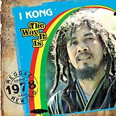 Play & Download The Way It Is by I Kong | Napster