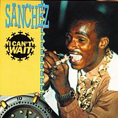 Play & Download I Can't Wait by Sanchez | Napster