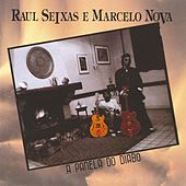 Play & Download A Panela do Diabo by Raul Seixas e Marcelo Nova | Napster