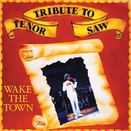 Play & Download Tribute To Tenor Saw: Wake The Town by Tenor Saw | Napster