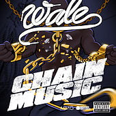 Chain Music by Wale