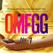 OMFGG - Original Music Featured On Gossip Girl No. 1 von Various Artists