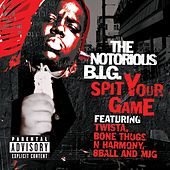 Spit Your Game [Remix] [feat. Twista, Bone Thugs N Harmony & 8ball & MJG] von The Notorious B.I.G.