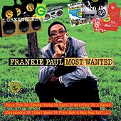 Play & Download Most Wanted by Frankie Paul | Napster