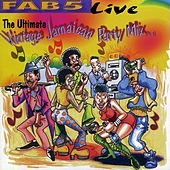 Play & Download Fab 5 Live: The Ultimate Vintage Jamaican Party Mix Pt. 1 by Fab 5 | Napster