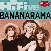 Rhino Hi-Five: Bananarama by Bananarama