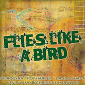 Play & Download Flies Like a Bird by Various Artists | Napster