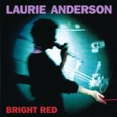 Bright Red von Laurie Anderson