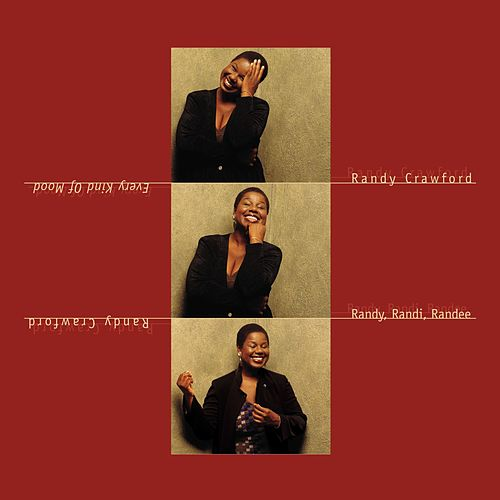 Every Kind Of Mood von Randy Crawford