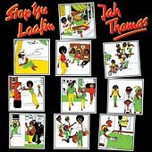 Play & Download Stop Yu Loafing by Jah Thomas | Napster