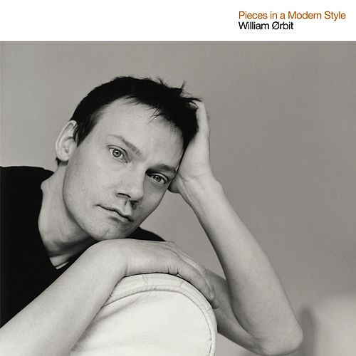 Pieces In A Modern Style by William Orbit
